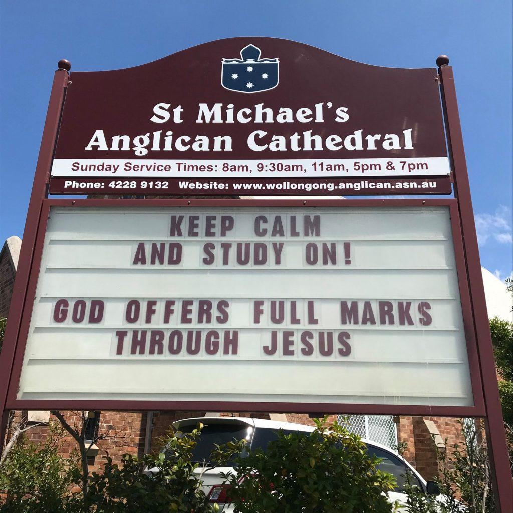 Church Sign Keep Calm and Study at St Michael's Wollongong