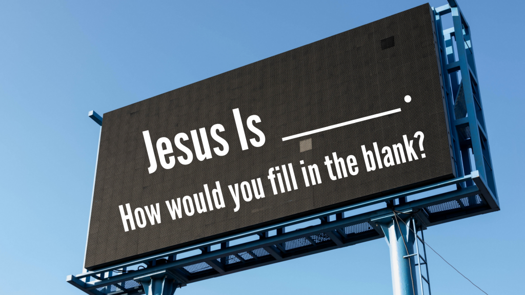 Jesus is billboard